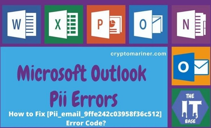 How to Fix [Pii_email_9ffe242c03958f36c512] Error Code?
