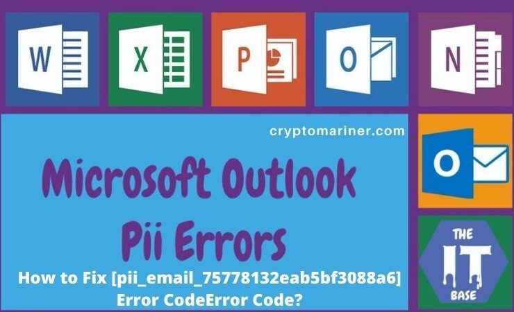 How-to-Fix-pii_email_75778132eab5bf3088a6-Error-Code